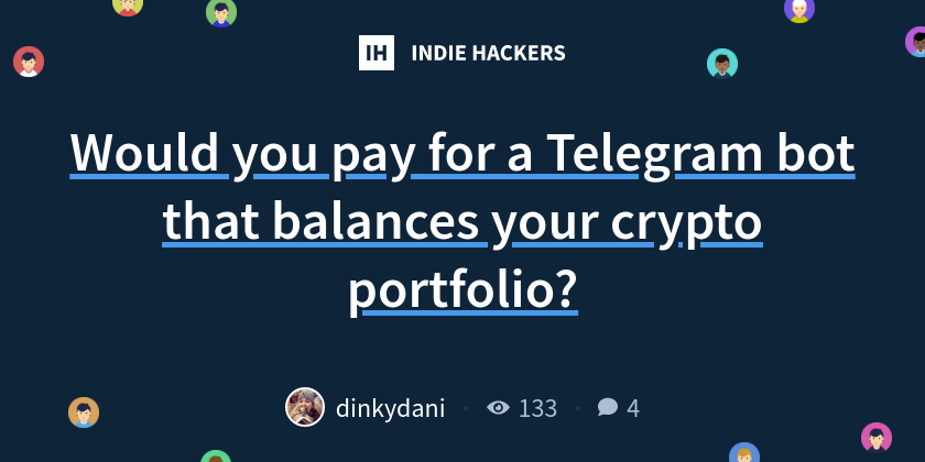 Would you pay for a Telegram bot that balances your crypto