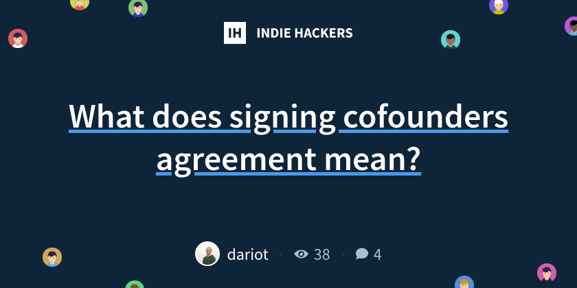 What Does Signing Cofounders Agreement Mean