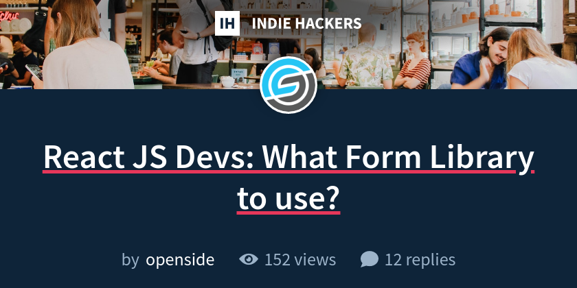 React JS Devs: What Form Library to use?