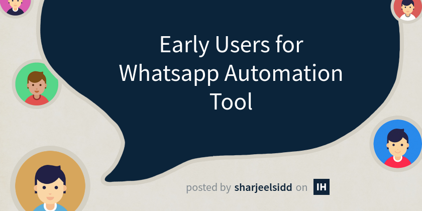 Early Users for Whatsapp Automation Tool
