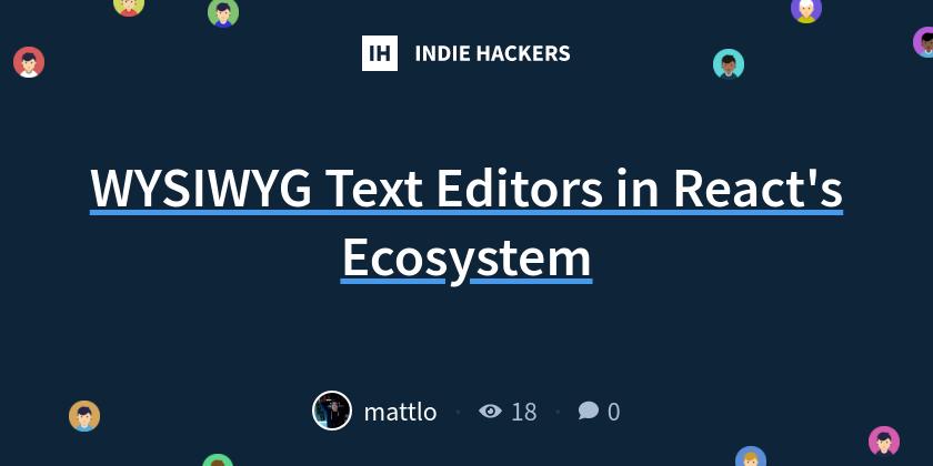 WYSIWYG Text Editors in React's Ecosystem