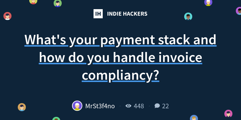 What's your payment stack and how do you handle invoice